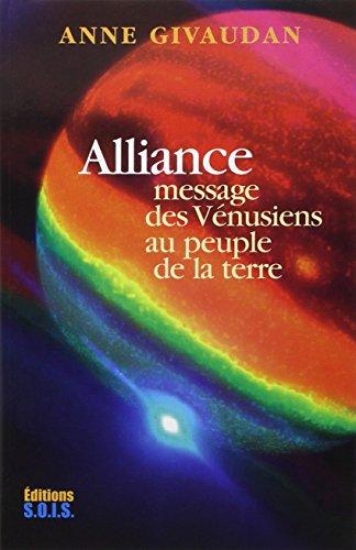 9782951467439: Alliance - message des venusiens au peuple de la terre (Ed.Sois)