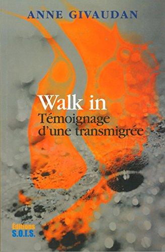 9782951467477: Walk in - Témoignage d'une transmigrée
