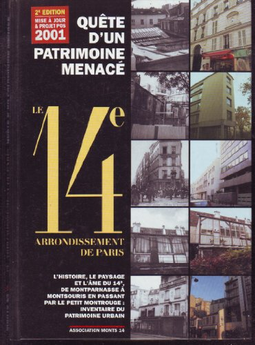 9782951475205: QUETE D UN PATRIMOINE MENACE LE 14 ARRONDISSEMENT DE PARIS