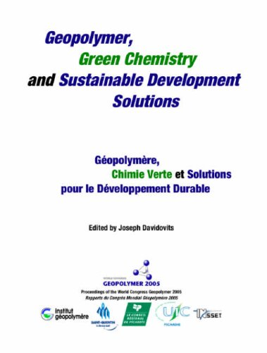 9782951482005: Geopolymer 2005 Proceedings: Geopolymer, Green Chemistry and Sustainable Development Solutions