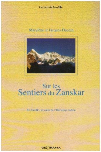 9782951497351: Sur les sentiers du Zanskar