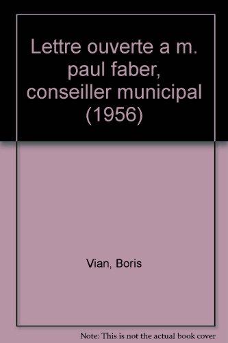 Lettre ouverte a m. paul faber, conseiller municipal (1956) (2951499019) by Boris Vian