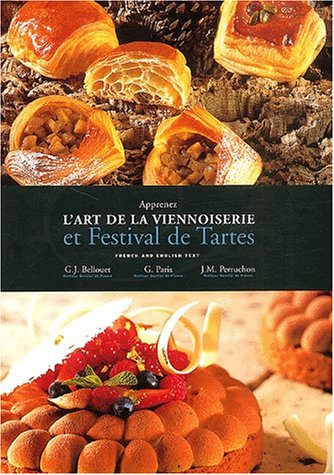 9782951504509: Art of Viennoiserie and Festival of Tarts