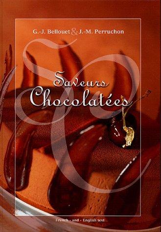 9782951504547: Saveurs chocolatées : Edition bilingue français-anglais