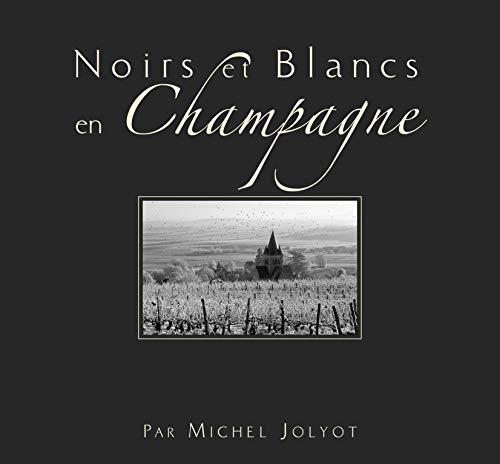 9782951505889: noirs et blancs en Champagne