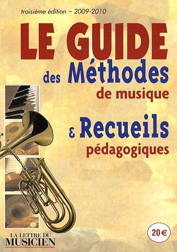 9782951528628: Le Guide des méthodes de musique et recueils pédagogiques 2009-2010