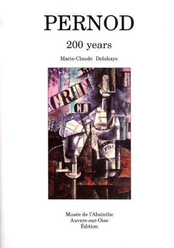 Pernod: 200 Years: Marie-Claude Delahaye