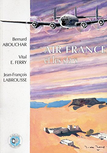 9782951563100: Air France et les stars (Plein ciel collection)