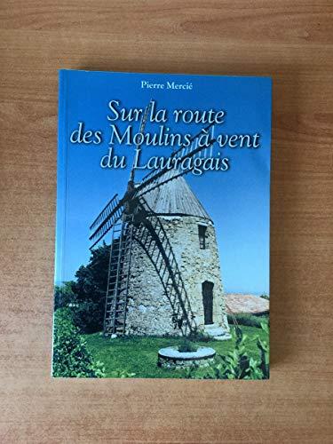 9782951569706: Sur la route des moulins à vent du Lauragais
