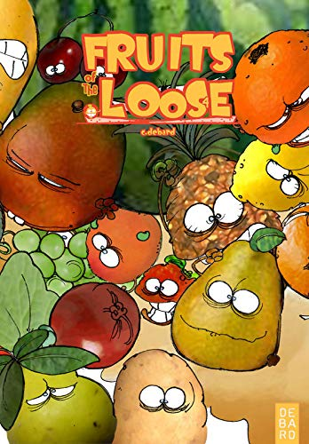 9782951574458: Fruits of the Loose, Tome 4 :