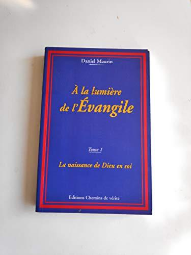 9782951591202: À la lumière de l'Évangile