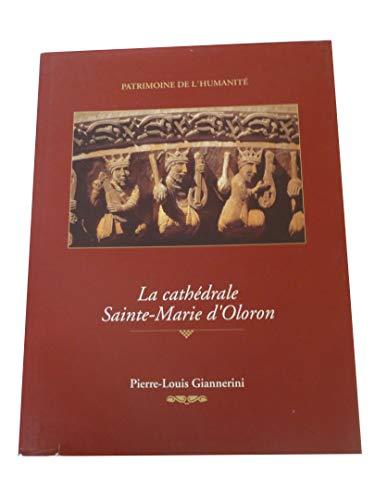 9782951615113: La cathédrale sainte marie d'oloron