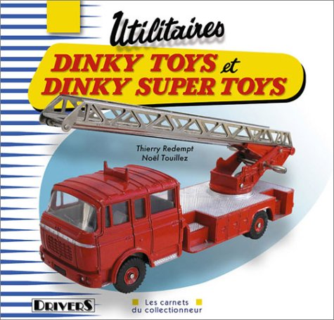 9782951635746: Utilitaires Dinky Toys et Dinky Super Toys