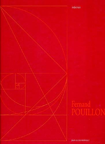 FERNAND POUILLON, ARCHITECTE MEDITERRANEEN: JEAN-LUCIEN BONILLO