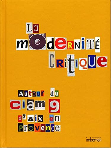 La Modernité critique, autour du CIAM 9: Bonillo, Jean-Lucien; Massu,