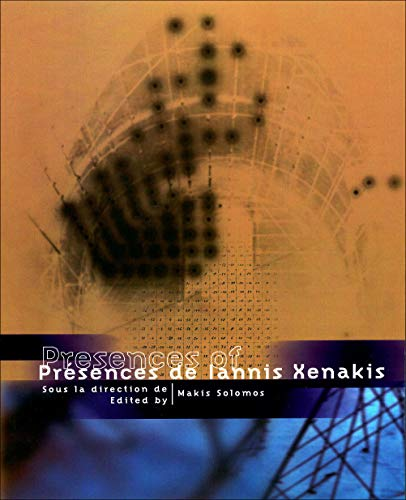 Présences de Iannis Xenakis: Makis Solomos