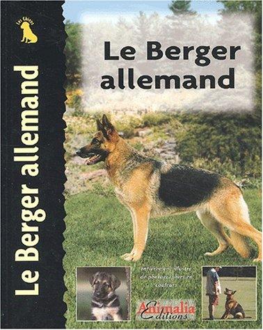 9782951645134: Le Berger allemand