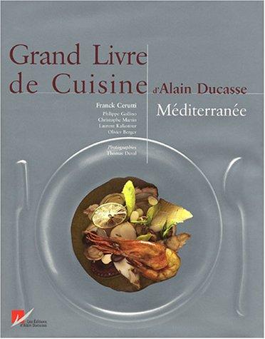 9782951647367: Grand Livre de Cuisine Méditerranée