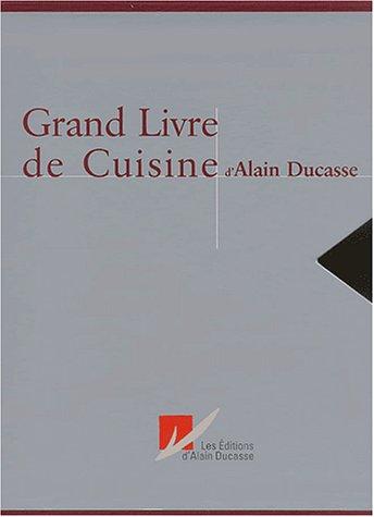 9782951647398: Grand livre de cuisine d'Alain Ducasse Coffret 2 volumes