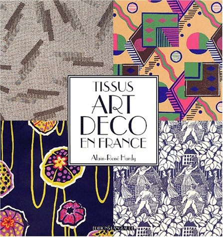 9782951648616: Tissus Art Déco en France