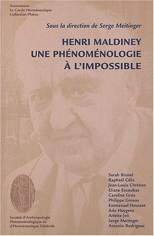 9782951650749: Henri Maldiney. : Une ph�nom�nologie � l'impossible