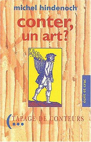 9782951656000: Conter, un art ? : Propos sur l'art du conteur - 1990-1995
