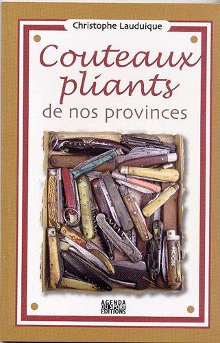 9782951657731: Couteaux pliants de nos provinces