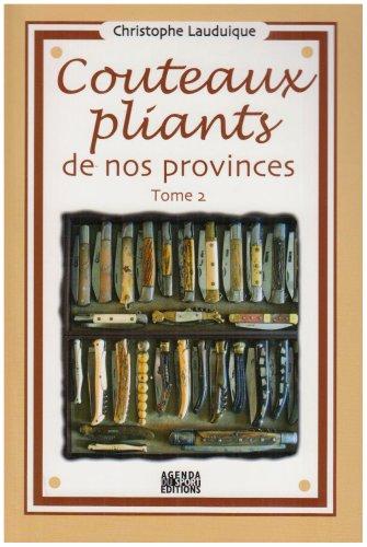 9782951657755: Couteaux pliants de nos provinces : Tome 2