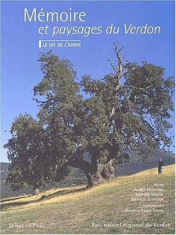 9782951659520: Mémoire et paysages du Verdon. Le Dit de l'arbre