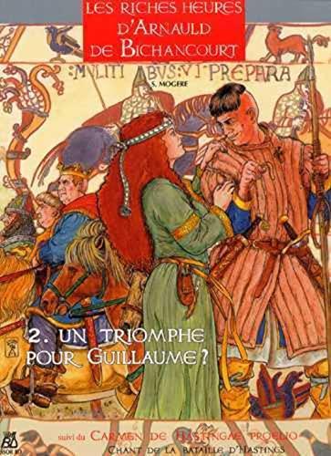 Les riches heures d'Arnauld de Bichancourt Vol 2 Un triomphe pour: Eriamel