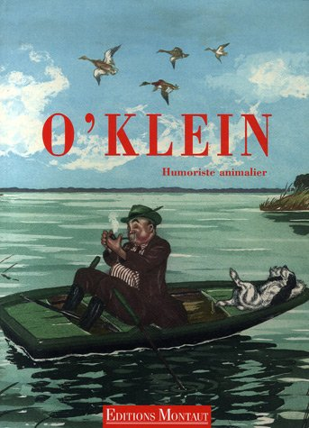 O'Klein : Humoriste animalier: Montaud Denis