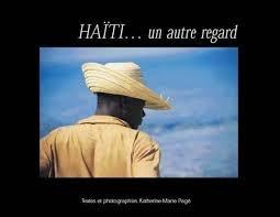 Haiti, un autre regard Page, Katherine-Marie