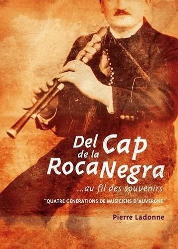 9782951692213: Del Cap de la Roca Negra...au Fil des Souvenirs,