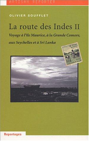9782951695825: La Route des Indes : Tome 2
