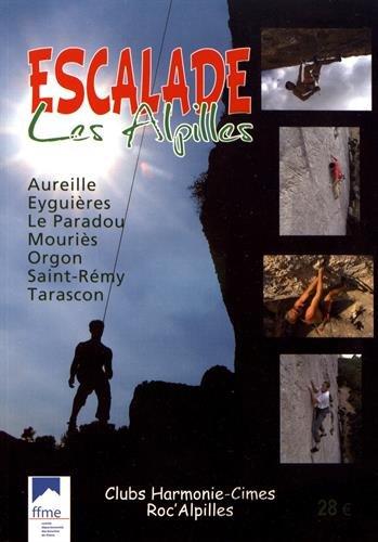 9782951698796: Escalade - Les Alpilles