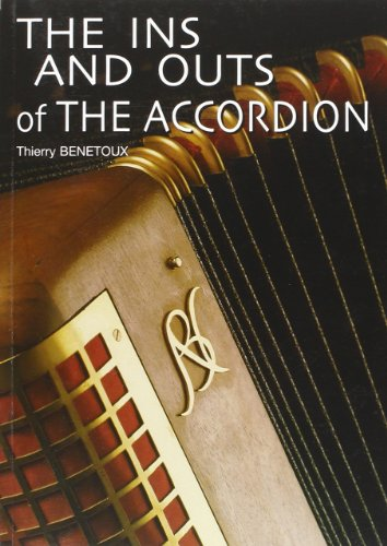 9782951718418: The Ins And Outs of The Accordion