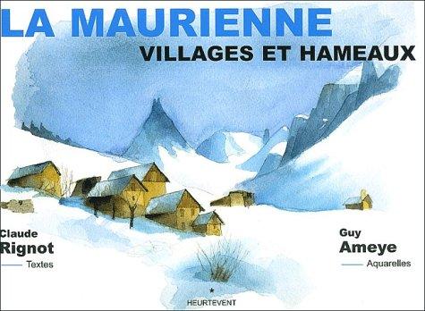 9782951730311: La Maurienne. Villages et hameaux
