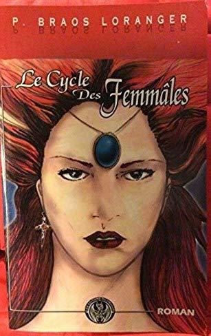9782951745308: Le cycle des Femmâles