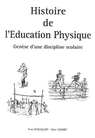 9782951747012: Histoire de l'éducation physique : Genèse d'une discipline scolaire, avec CD-ROM