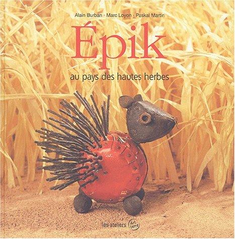 9782951757219: Epik au pays des hautes herbes