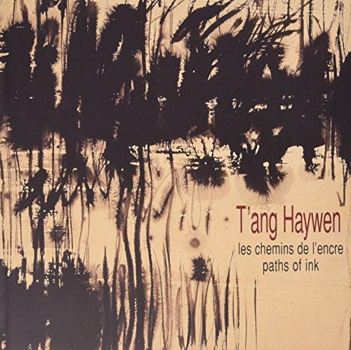 9782951759411: T'Ang Haywen: Les Chemins De L'Encre / Paths of Ink