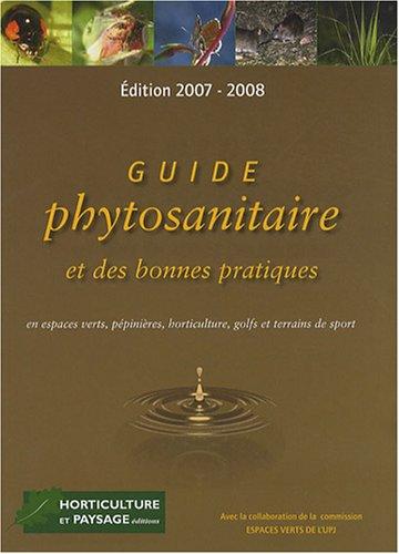 9782951762268: Guide phytosanitaire et des bonnes pratiques en espaces verts, pépinières, horticulture, golfs et terrains de sport