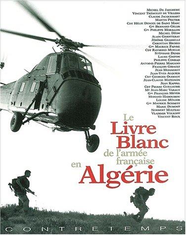 9782951780903: Le Livre Blanc de l'armée française en Algérie