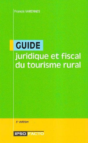 9782951787520: Guide juridique et fiscal du tourisme rural
