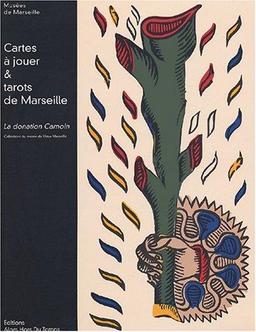 9782951793279: Cartes à jouer & tarots de Marseille : La donation Camoin
