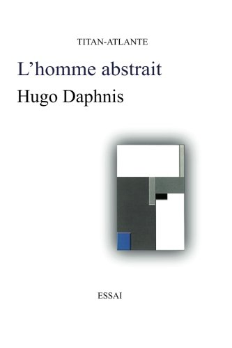9782951796102: L'homme abstrait (French Edition)