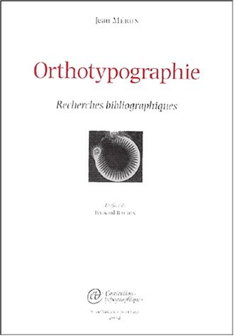 9782951797116: Orthotypographie: Recherches Bibliographiques