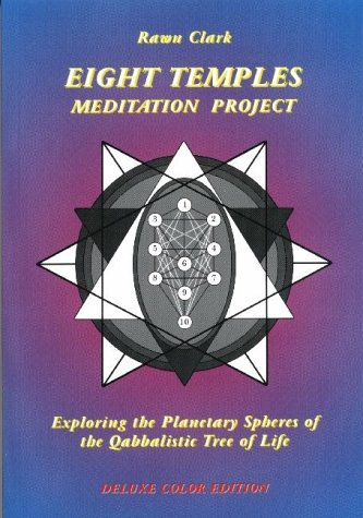 9782951797215: The Eight Temples Meditation Project: Exploring the Planetary Spheres of the Qabbalistic Tree of Life