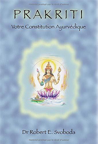 9782951801943: Prakriti : Votre constitution ayurvédique