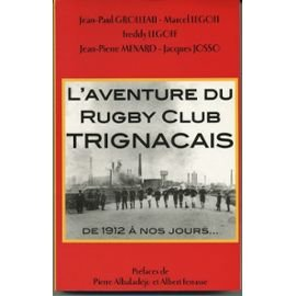 L'aventure du Rugby Club Trignacais de 1912: Marcel Freddy -
